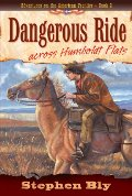 Dangerous Ride Across Humboldt Flats (Adventures on the American Frontier #2)