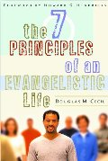 7 Principles of an Evangelistic Life, The