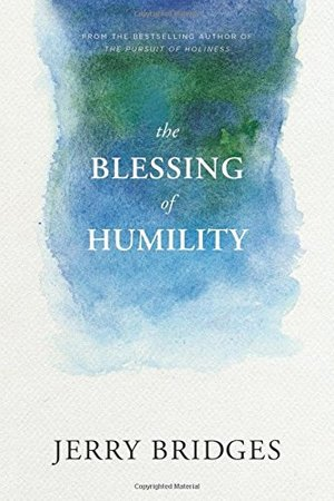 Blessing of Humility: Walk within Your Calling, The - 241.4 BRI
