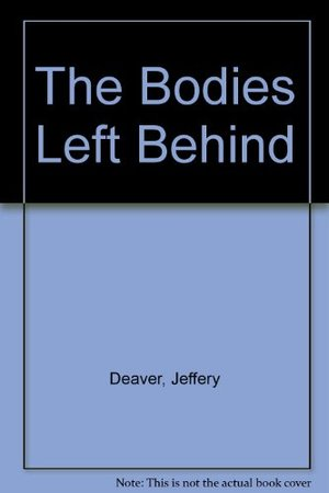 Bodies Left Behind, The