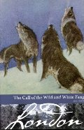 Call of the Wild and White Fang (Borders Classics), The