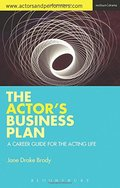 Actor's Business Plan: A Career Guide for the Acting Life, The
