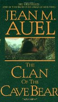 Clan of the Cave Bear (Earth's Children, Book One), The