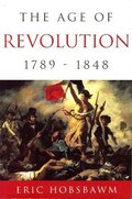 Age of Revolution: 1789-1848, The