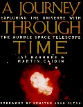 Journey through Time: Exploring the Universe with the Hubble Space Telescope (Penguin Studio Books), A