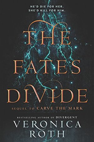 Fates Divide (Carve the Mark), The