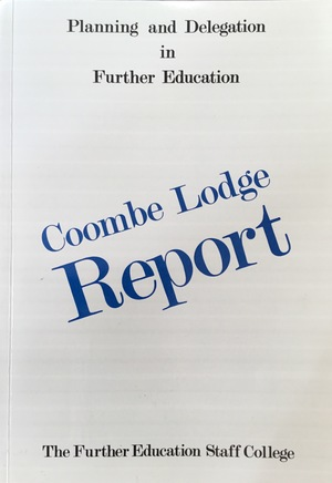 Coombe Lodge report: Planning and Delegation in Further Eduation