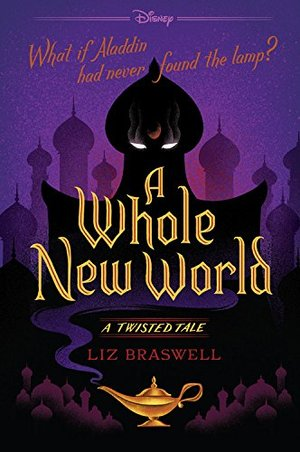 Whole New World: A Twisted Tale, A
