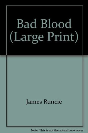 Bad Blood (Large Print)