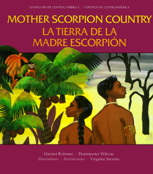 Mother Scorpion Country/ La tierra de la Madre Escorpión