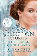 Selection Stories: The Prince and The Guard, The