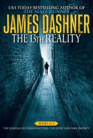13th Reality Books 1 & 2: The Journal of Curious Letters; The Hunt for Dark Infinity, The