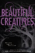 Beautiful Creatures (Beautiful Creatures, Book 1)