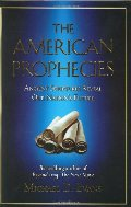 American Prophecies: Ancient Scriptures Reveal Our Nation's Future, The