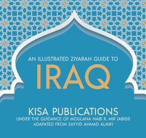 Illustrated Ziyarah Guide to Iraq, An