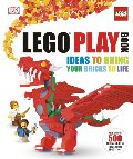 LEGO Play Book: Ideas to Bring Your Bricks to Life