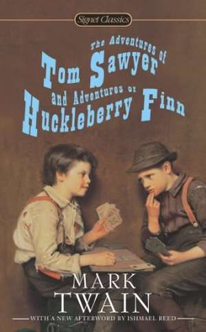 Adventures of Tom Sawyer and Adventures of Huckleberry Finn