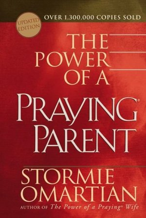 Power of A Praying Parent, The